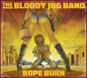 bloody jug band rope burn